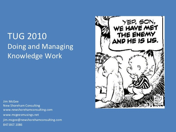 Doing and Managing Knowledge Work, Jim McGee