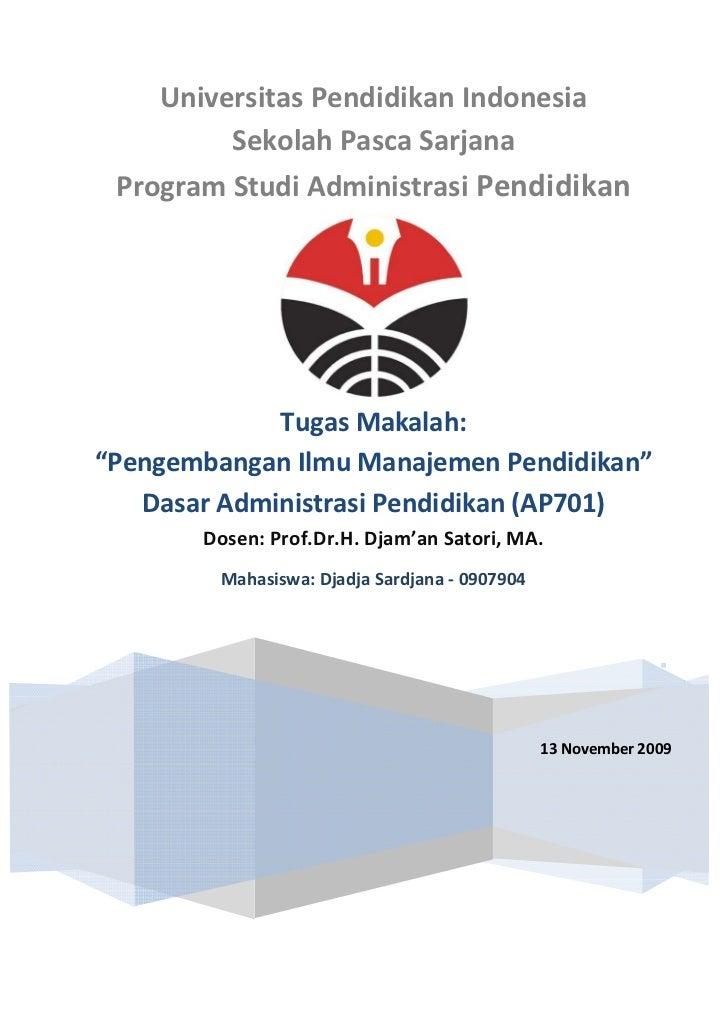 Universitas Pendidikan Indonesia          Sekolah Pasca Sarjana  Program Studi Administrasi Pendidikan                  Tu...