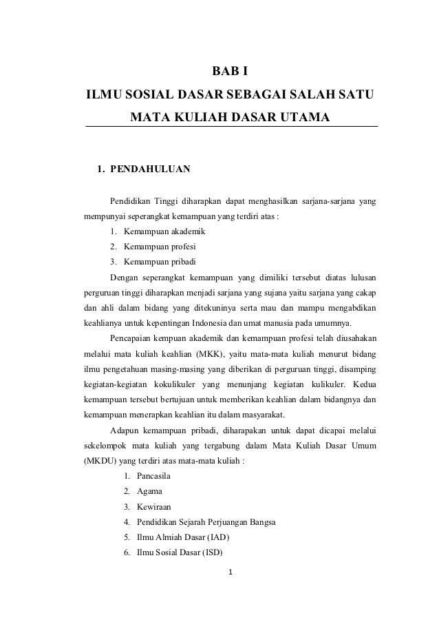 BAB IILMU SOSIAL DASAR SEBAGAI SALAH SATU            MATA KULIAH DASAR UTAMA   1. PENDAHULUAN       Pendidikan Tinggi diha...