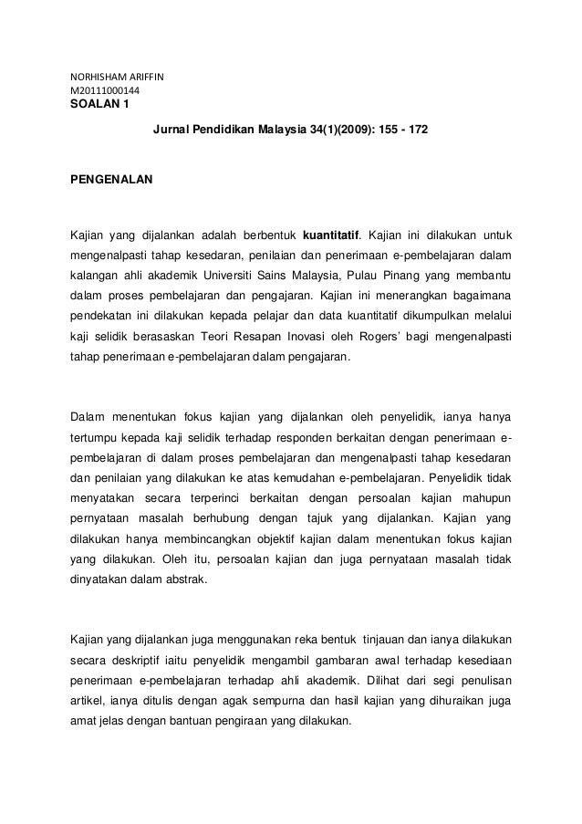 NORHISHAM ARIFFINM20111000144SOALAN 1               Jurnal Pendidikan Malaysia 34(1)(2009): 155 - 172PENGENALANKajian yang...