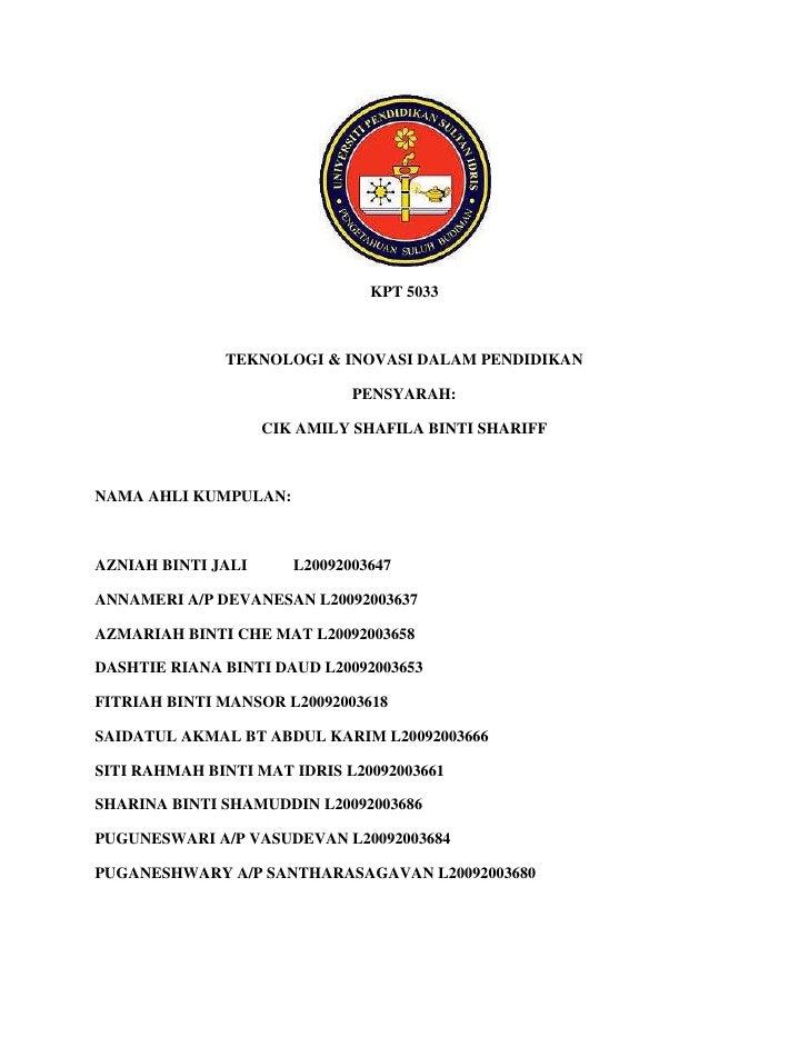 KPT 5033 <br />TEKNOLOGI & INOVASI DALAM PENDIDIKAN<br />PENSYARAH:<br />CIK AMILY SHAFILA BINTI SHARIFF<br />NAMA AHLI KU...