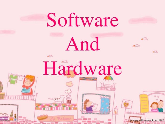 Bahasa Inggris Software and Hardware