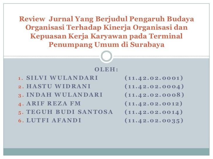 Review Jurnal Yang Berjudul Pengaruh Budaya Organisasi Terhadap Kinerja Organisasi dan  Kepuasan Kerja Karyawan pada Termi...