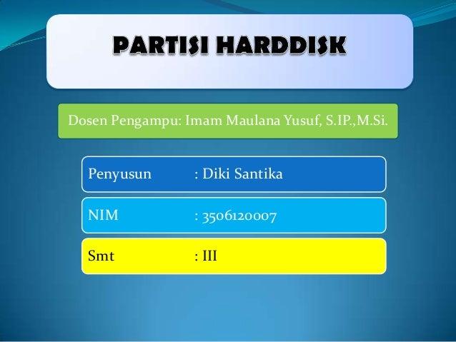 Dosen Pengampu: Imam Maulana Yusuf, S.IP.,M.Si.  Penyusun  : Diki Santika  NIM  : 3506120007  Smt  : III