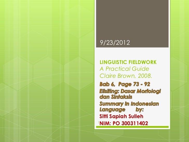 Tugas Fieldwork Program Ph. D Ilmu Linguistik Unhas 2011 - 2012.