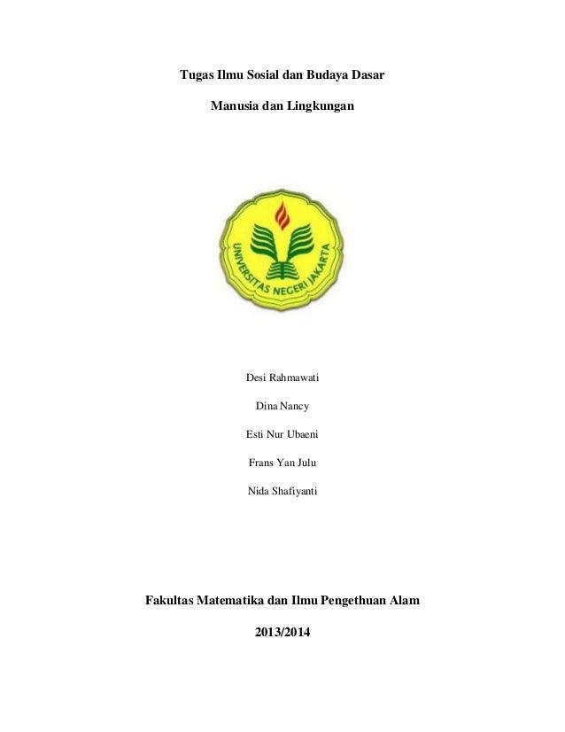 Manusia dan Lingkungan (Tugas ilmu sosial dan budaya dasar)