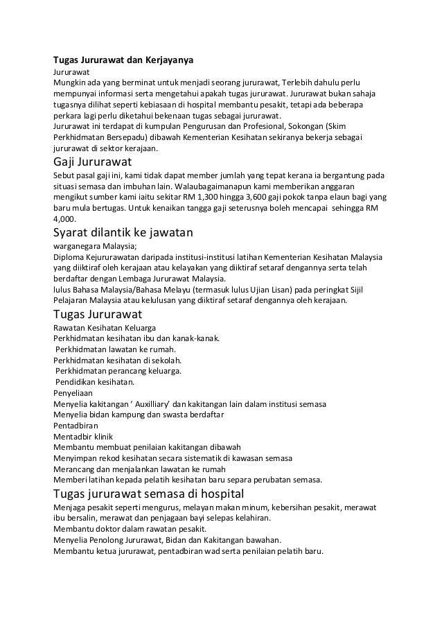 Tugas Jururawat dan KerjayanyaJururawatMungkin ada yang berminat untuk menjadi seorang jururawat, Terlebih dahulu perlumem...