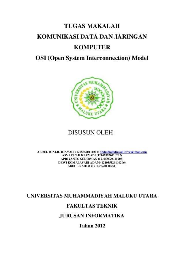 TUGAS MAKALAH  KOMUNIKASI DATA DAN JARINGAN                         KOMPUTER  OSI (Open System Interconnection) Model     ...