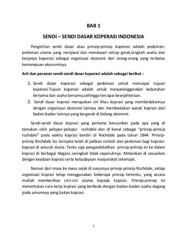 1 BAB 1 SENDI – SENDI DASAR KOPERASI INDONESIA Pengertian sendi dasar atau prinsip-prinsip koperasi adalah pedoman- pedoma...