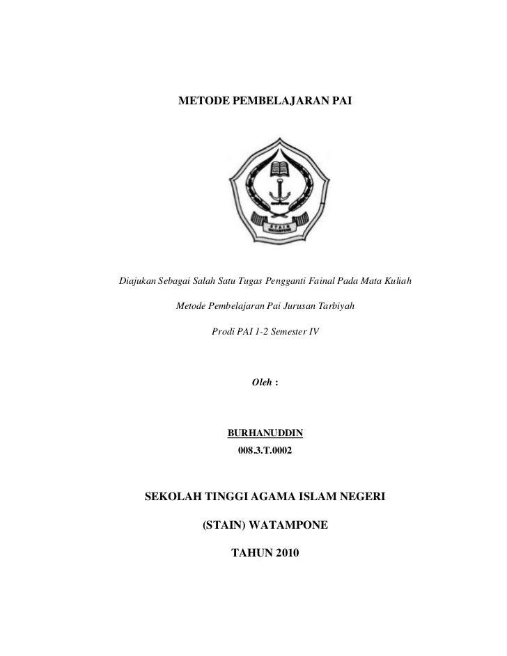 METODE PEMBELAJARAN PAI<br />2035503155883<br />D<br />Diajukan Sebagai Salah Satu Tugas Pengganti Fainal Pada Mata Kuliah...