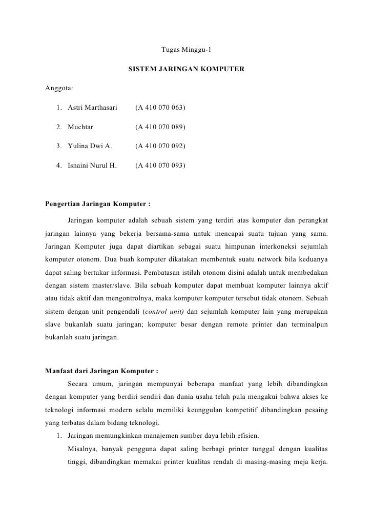 Tugas Minggu-1                             SISTEM JARINGAN KOMPUTER  Anggota:     1. Astri Marthasari       (A 410 070 063...
