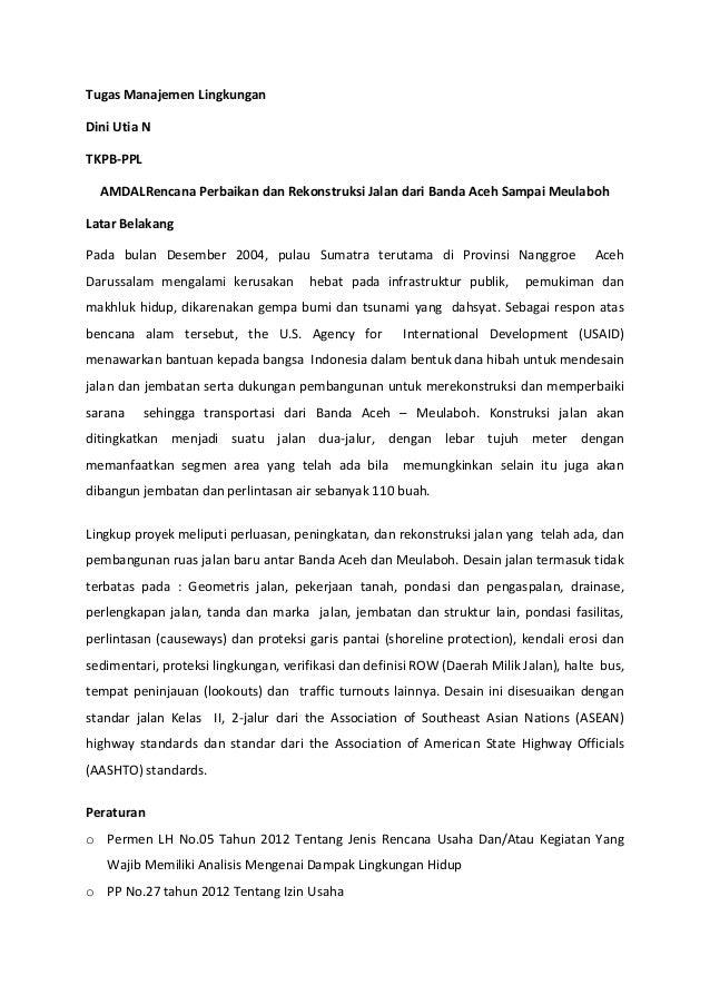 Tugas Manajemen LingkunganDini Utia NTKPB-PPLAMDALRencana Perbaikan dan Rekonstruksi Jalan dari Banda Aceh Sampai Meulaboh...