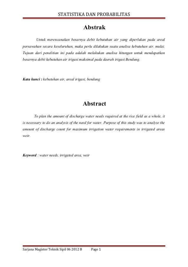 STATISTIKA DAN PROBABILITAS                                          Abstrak         Untuk merencanakan besarnya debit keb...