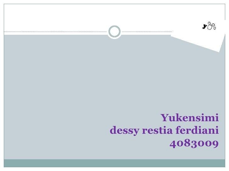 Yukensimi dessyrestiaferdiani4083009<br />