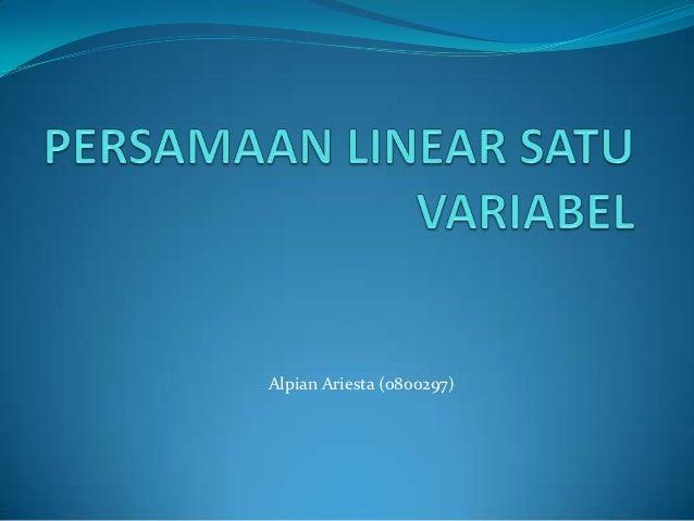 Tugas pertama persamaan linear satu variabel