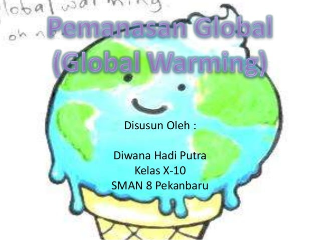 Pemanasan Global (Global Warming)