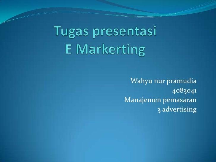 Tugas presentasi e marketing