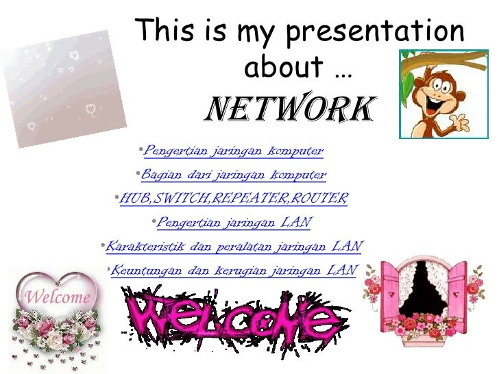 This is my presentation             about …                NETWORK      •Pengertian jaringan komputer     •Bagian dari jar...