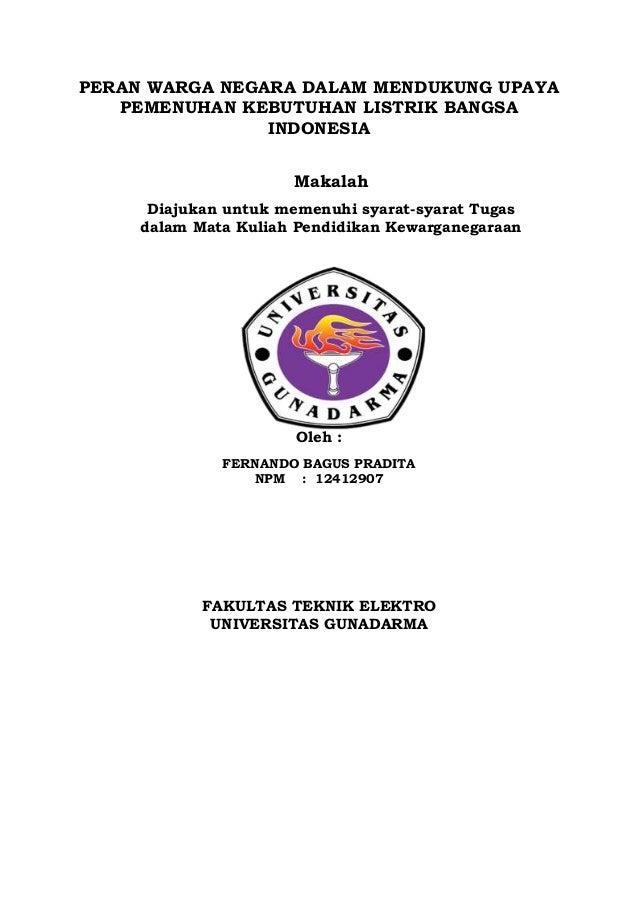 http://www.slideshare.net/fernandobaguspradita/peran-warga-negara-dalam-mendukung-upaya-pemenuhan-kebutuhan-listrik-bangsa-indonesia