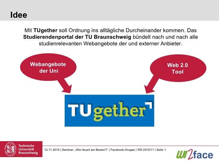 Idee Mit  TUgether  soll Ordnung ins alltägliche Durcheinander kommen. Das  Studierendenportal der TU Braunschweig  bündel...