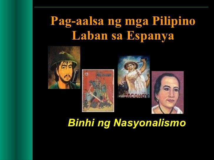 Pag-aalsa ng mga Pilipino Laban sa Espanya Binhi ng Nasyonalismo