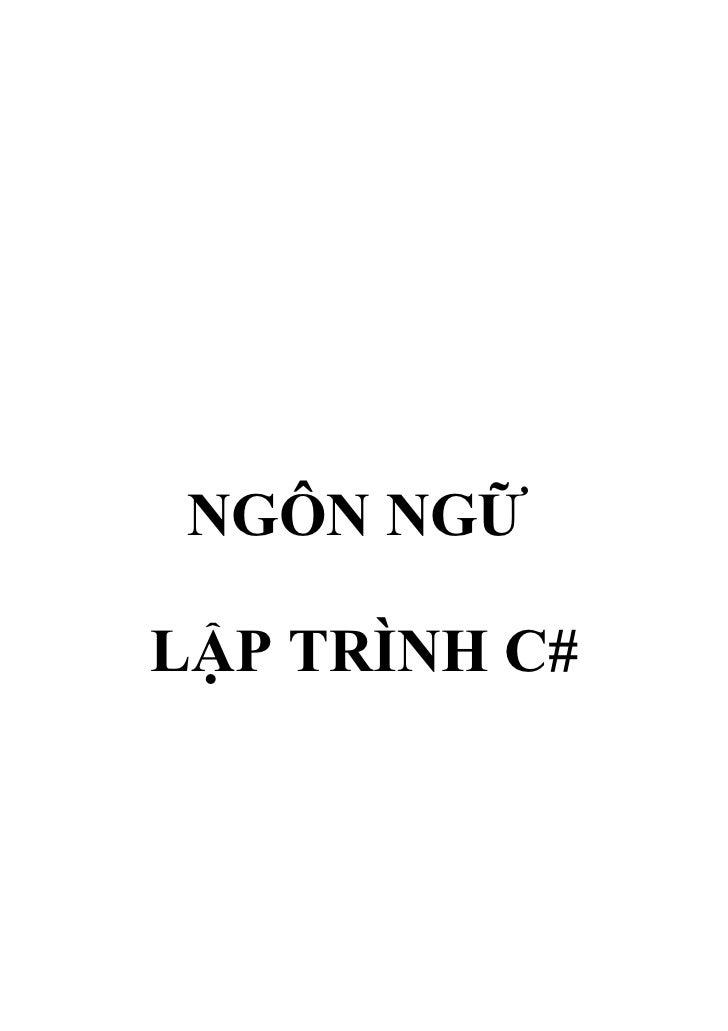 NGÔN NGỮLẬP TRÌNH C#