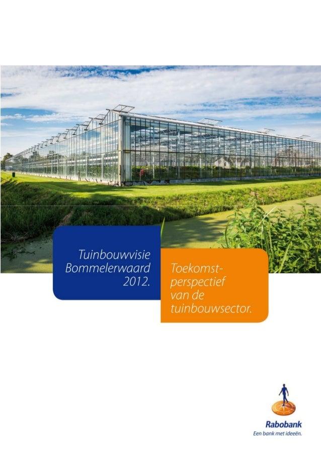 VoorwoordDe Rabobank heeft haar wortels in de food & agri-sector. Al meer dan honderdjaar bouwt zij kennis op in deze bran...