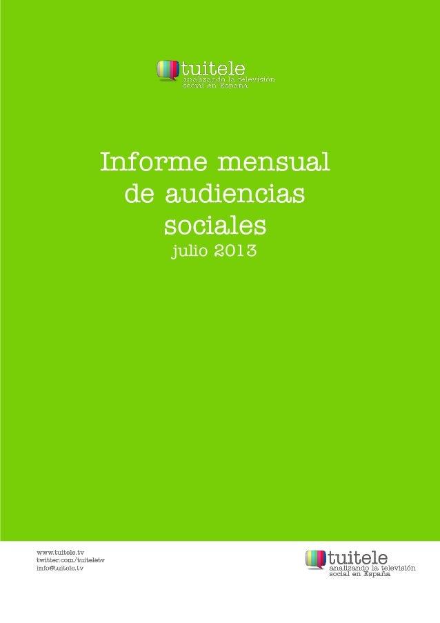 Informe mensual de audiencias sociales julio 2013
