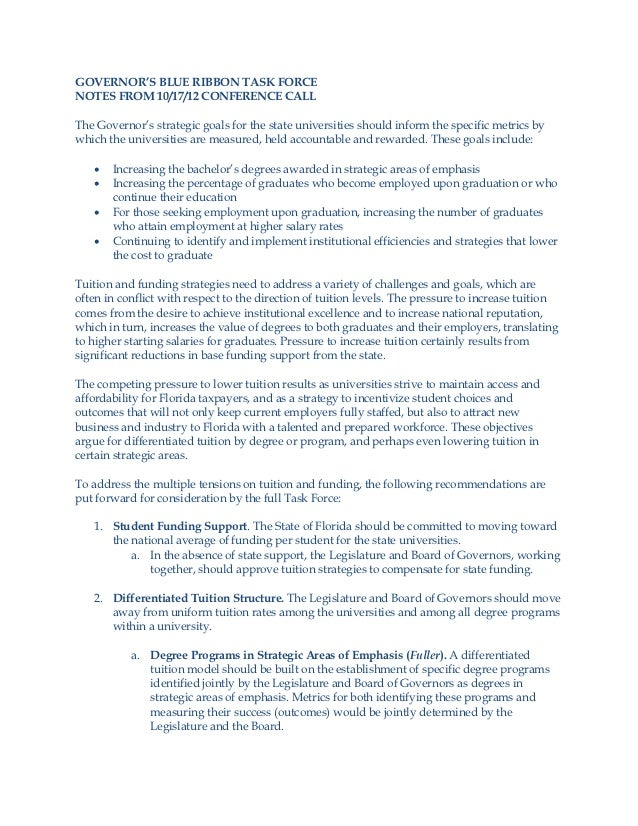 GOVERNOR'S BLUE RIBBON TASK FORCENOTES FROM 10/17/12 CONFERENCE CALLThe Governor's strategic goals for the state universit...
