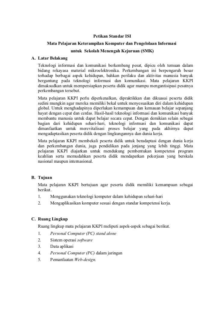 Petikan Standar ISI        Mata Pelajaran Keterampilan Komputer dan Pengelolaan Informasi                    untuk Sekolah...