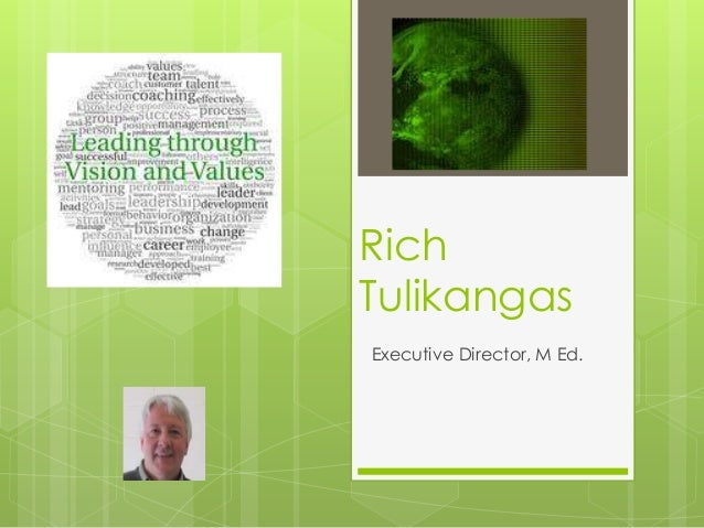 Rich Tulikangas Executive Director, M Ed.
