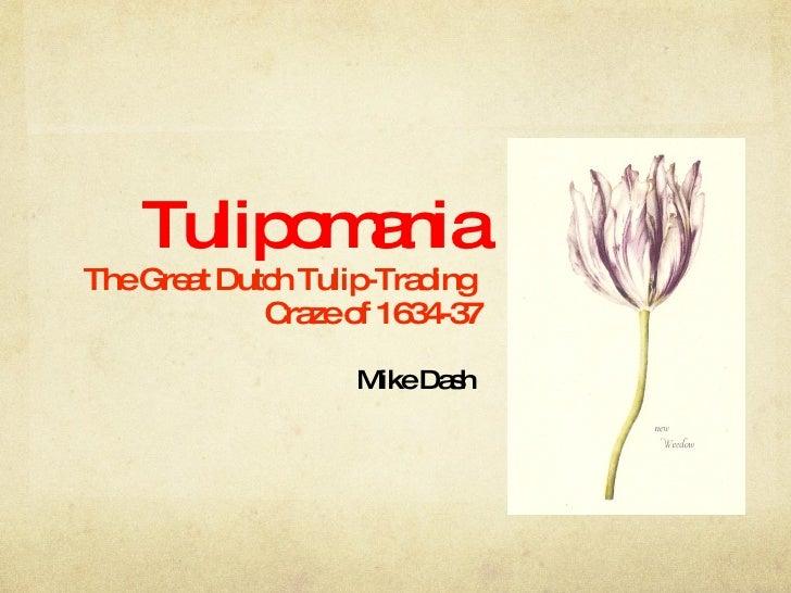 Tulipomania presentation .pps