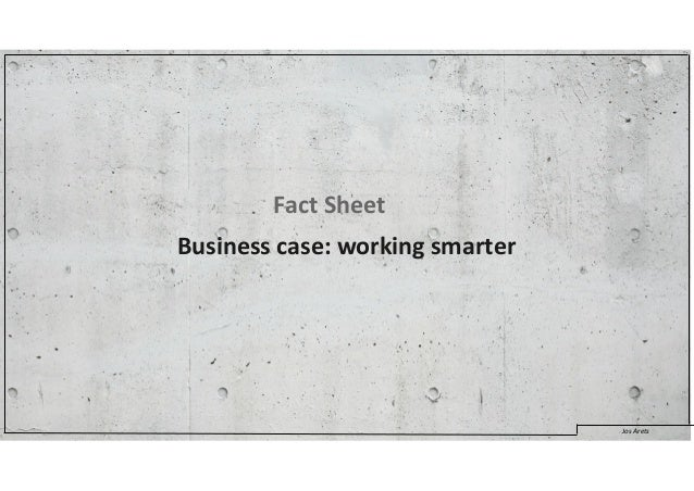 Business case: working smarter