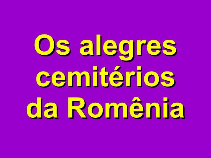 Os alegres cemitérios da Romênia