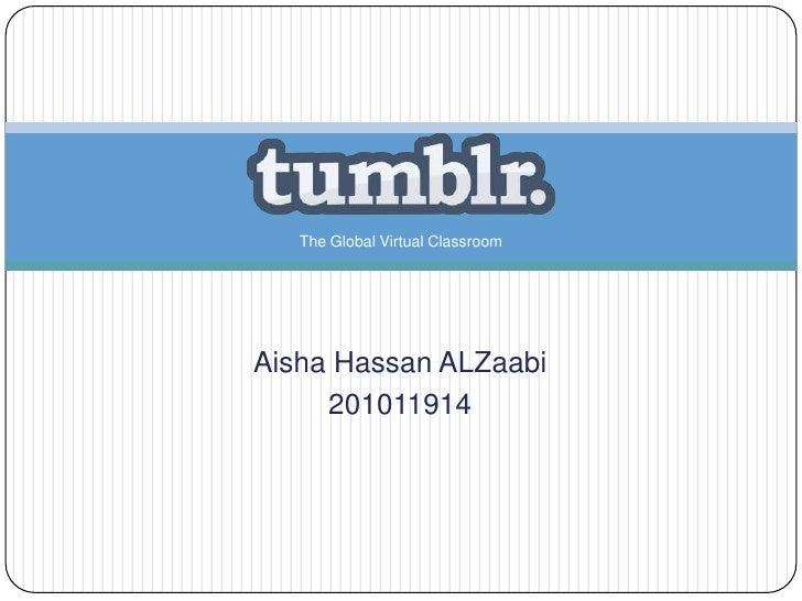 The Global Virtual ClassroomAisha Hassan ALZaabi     201011914
