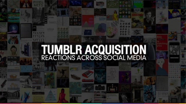 Tumblr Acquisition Analysis introduction The analysis is based on the data from the Internet monitoring and includes conte...
