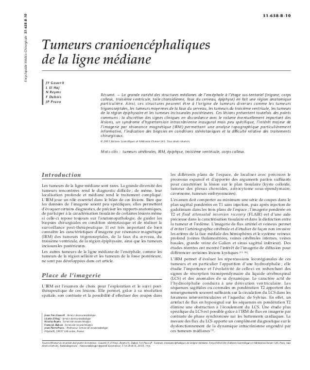 Tumeurs cranioencéphaliques  de la ligne médiane  JY Gauvrit  L El Haj  N Reyms  F Dubois  JP Pruvo  Résumé. – La grande v...