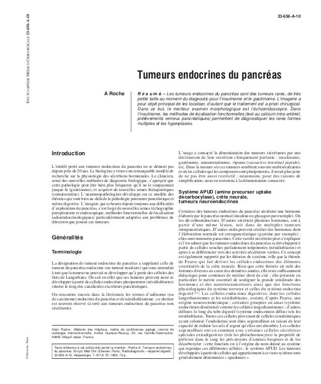 33-656-A-10  Tumeurs endocrines du pancréas  A Roche R é s u m é. – Les tumeurs endocrines du pancréas sont des tumeurs ra...