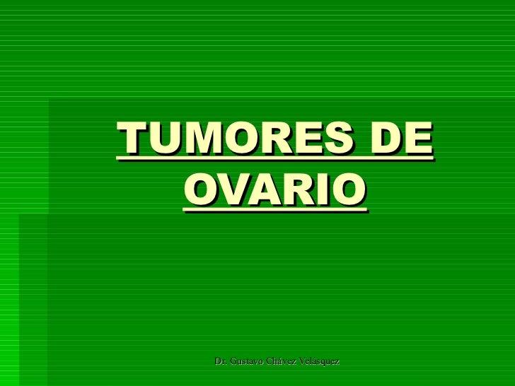 Tumores De Ovario (Iv  AñO)