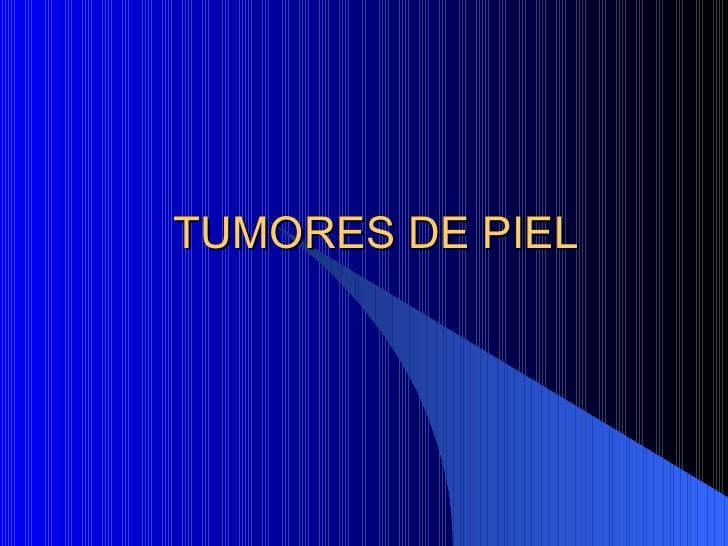 TUMORES DE PIEL