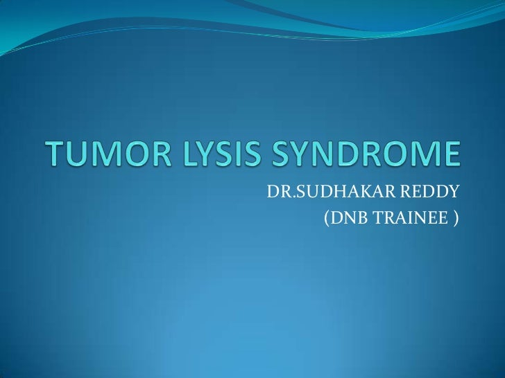 Tumor lysis syndrome
