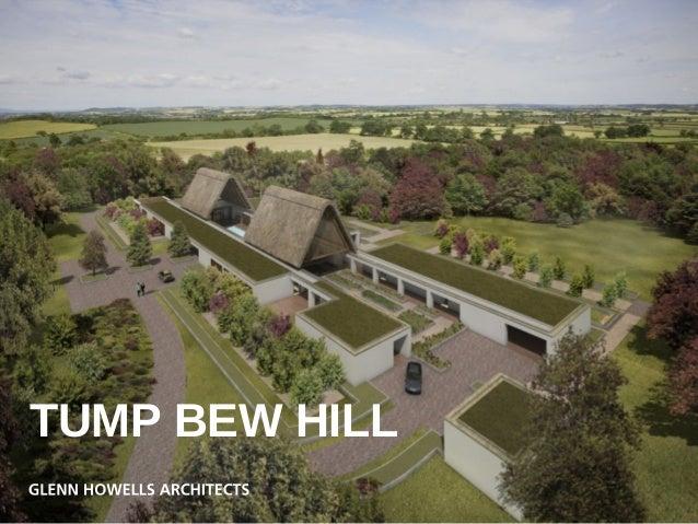 Tump Bew Hill- Steve Spencer, Glenn Howells Architects