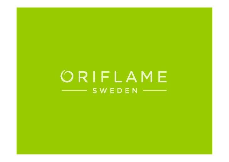 TÄTÄ ON       ORIFLAME        TULE MUKAANCopyright © 2012 by Oriflame Cosmetics