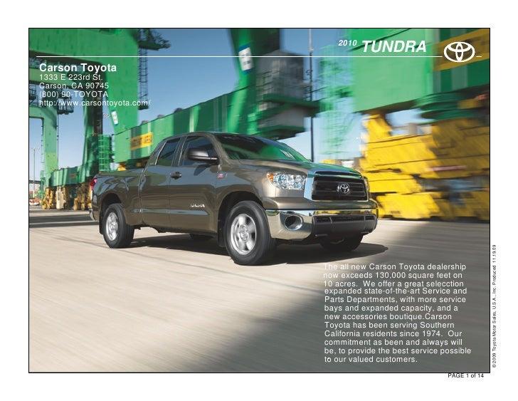 2010                                          TUNDRA Carson Toyota 1333 E 223rd St. Carson, CA 90745 (800) 90-TOYOTA http:...