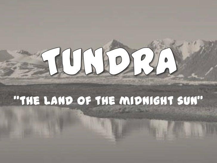 """""""the land of the midnight sun"""""""