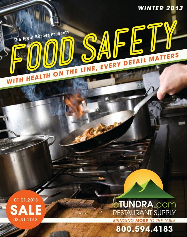 The Front Burner: Food Safety, With Health on the Line, Every Detail Matters