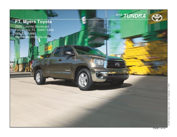 2010                                    TUNDRA FT. Myers Toyota 2555 Colonial Boulevard Fort Myers, FL 33907-1466 888-872-...