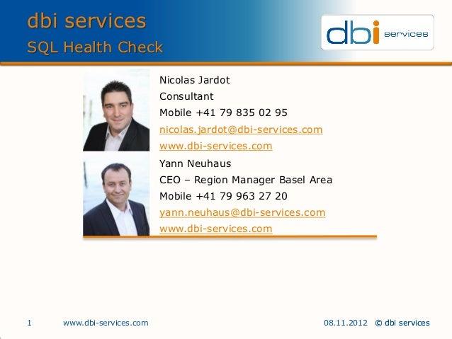 dbi servicesSQL Health Check                           Nicolas Jardot                           Consultant                ...