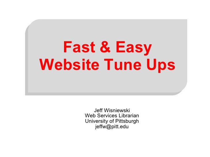 Fast and Easy Website Tuneups