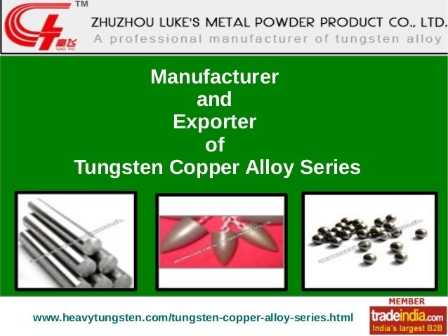 Tungsten Copper Alloy Series Exporter, Manufacturer, China